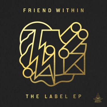Friend Within - The Label