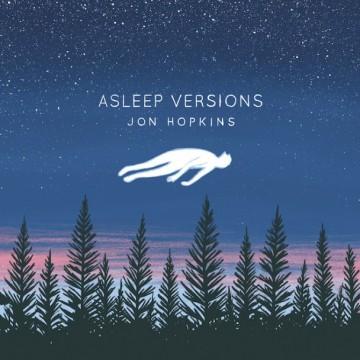 Jon-Hopkins-Asleep-Versions-608x6081