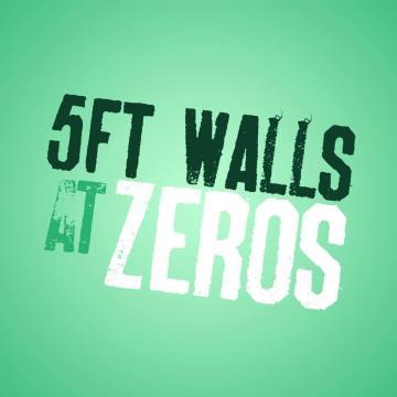5ft walls at zeros