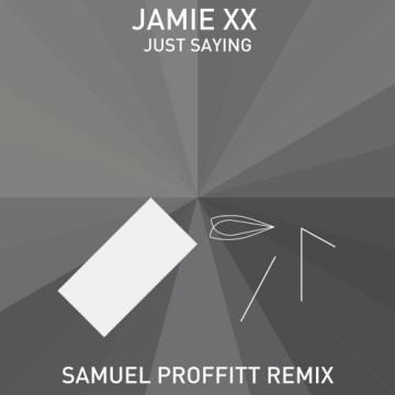 Jamie xx Samuel Proffitt Remix